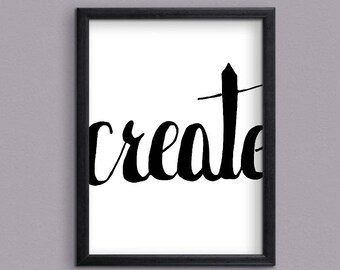 Word CREATE  Digital Art Print for instant download - Word CREATE Instant downloadable Art Print.