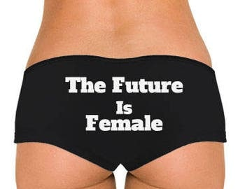 The Future Is Female... Low Rise Cheeky Boyshorts