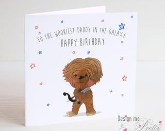 Star Wars CHEWBACCA Birthday Card - Dad Daddy