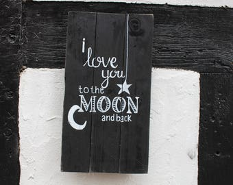 i love you to the moon and back, Pallet sign