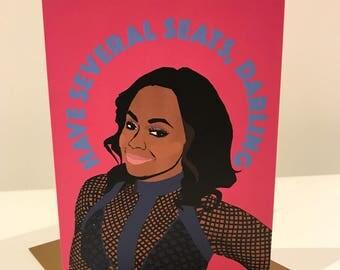 """Real Housewives of Atlanta (RHOA) Phaedra Parks """"Have Several Seats, Darling!"""" Greeting Card"""