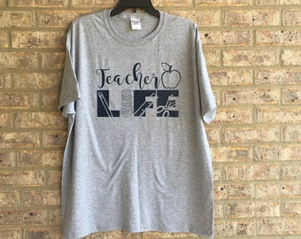 Teacher Life Tshirt