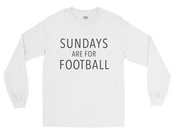 Sundays are for Football Long Sleeve T-Shirt