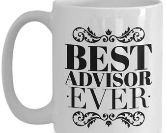 Best Advisor Ever 15 oz. Mug