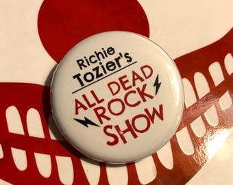 Richie Tozier's All Dead Rock Show pin