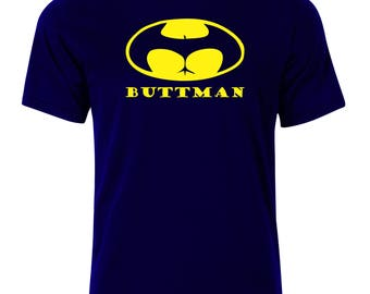 Buttman T-Shirt - available in many sizes and colors