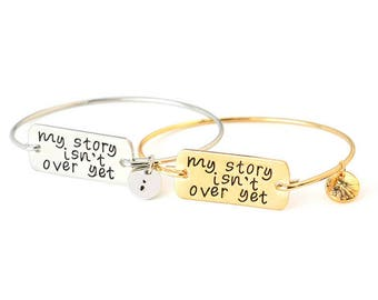 My Story Isn't Over Yet Inspirational Bangle Wire Silver Or Gold Plated Bracelet With Charm