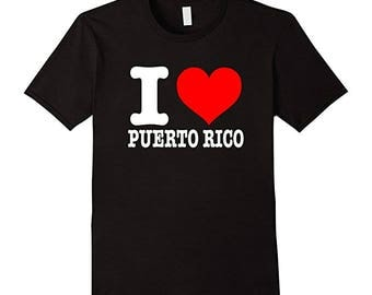 I Love Puerto Rico T-Shirt - I Heart Puerto Rico Shirt