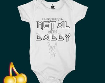 I listen to Metal with Daddy  Onesie / Mommy/ Mummy Bodysuit / Romper / T-shirt