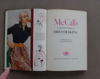 McCall's Complete Book of Dressmaking-Corey-1951-Many Fashion Photos-Some Color