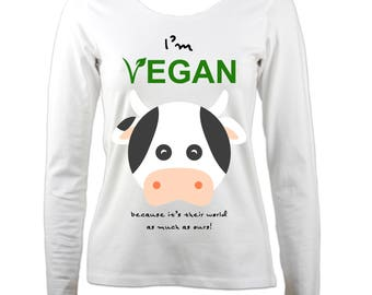 I'm Vegan 'Cow' - Ladies Long Sleeve T-Shirt printed with 100% VEGAN, organic and toxin-free ink from PASSOOM