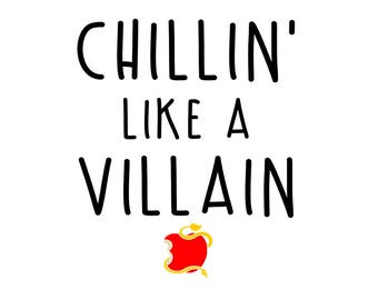 """SVG, DXF, PDF, png Cut file,""""Chillin' like a villain"""", Disney inspired, bluemoosesvg, silhouette cut file, movie svg,"""