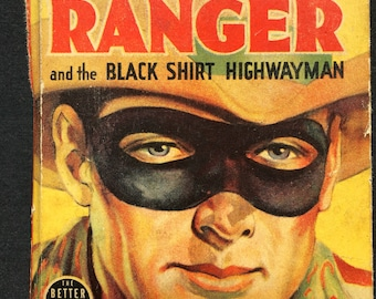 The Lone Ranger and the Black Shirt Highwayman, the better little books