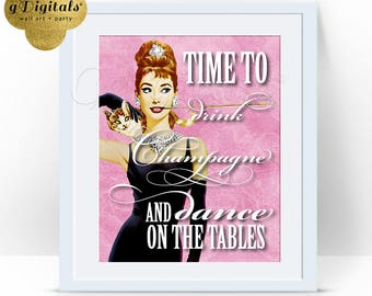 Audrey Hepburn Wall Art, Time Drink Champagne Dance On The Tables, Pink gold and white, decorations, digital canvas, 8x10 Instant Download