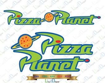 Toy Story SVG 2 style Pizza Planet Toy Story Pizza Planet Shirt pizza planet Party Birthday pizza planet logo png eps dxf Digital cut files
