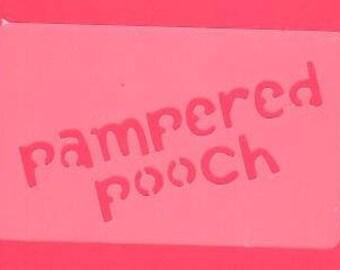 PAMPERED POOCH  Stencil