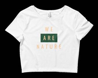 WE ARE NATURE Women's Crop Shirt