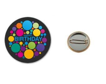 Happy Birthday - 25 mm button badge