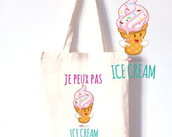 """TOTE BAG 100% cotton """"I can't I have ice cream"""""""