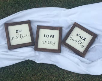 Micah 6:8 Do Justice, Love Mercy, Walk Humbly Mini Wooden Sign set of 3 FRAMED signs