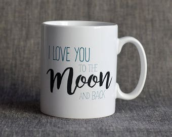Love to the moon and back Mug - Love Mug for lovers and kids -  Valentine Gift - Love Mug - Valentine Mug