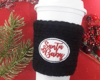 Santa baby coffee sleeve, Santa baby coffee cozy, coffee cozies, winter coffee sleeve, Christmas coffee sleeve, holiday coffee cozy