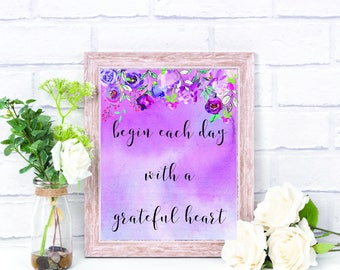Begin Each Day With a Grateful Heart Printable Sign