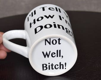 Real Housewives of New York (RHONY) Inspired, Coffee Cup, Coffee Mug, Dorinda, I'll tell ya how I'm doing