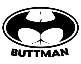 Butt man decal