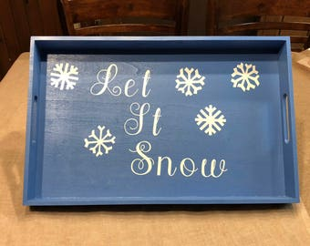 Let It Snow Wooden Tray