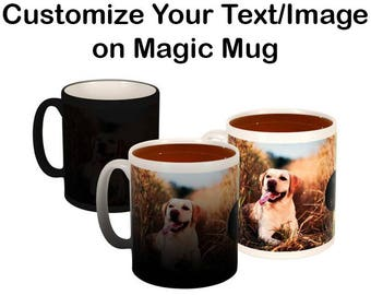 Custom Magic Mug Personalized Mug Your Image Here Mug Your Custom Mug Coffee Mug Picture Mug Personalized Gift Mug  Custom Text/Logo Mug