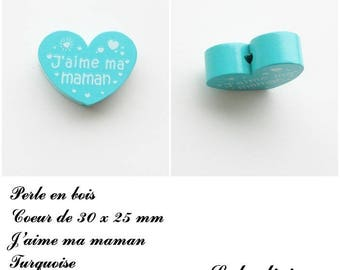 30 x 25 mm wooden bead, Pearl flat heart, I love my Mom: Turquoise