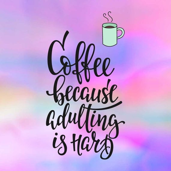 Coffee quote, SVG quote, svg quotes, svg sayings, clip art ...