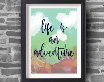 Life Is An Adventure - A4 Art Print