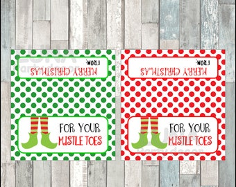 For Your Mistle-Toes Christmas Bags Toppers, Printable Elf Feet Mistletoes Bag, Tags for Pedicure Christmas Gift Bags Instant download