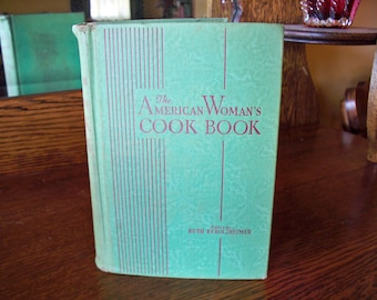 The American Woman's Cook Book 1944