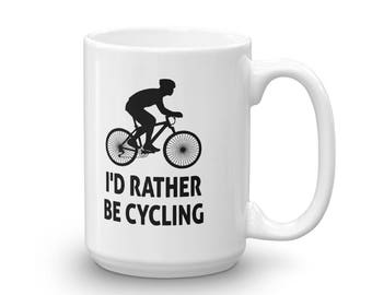 I'd Rather Be Cycling Coffee Mug