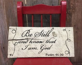 Rustic Psalm 46:10 Sign