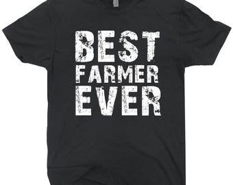 Best Farmer Ever T-shirt Gift For Farmer Gift For Him