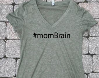 momBrain shirt, Mom T-shirt, Tired tshirts, shirts for woman, t-shirts for mom, Mom brain shirt, mom brain shirt, shirts for moms, T-shirt