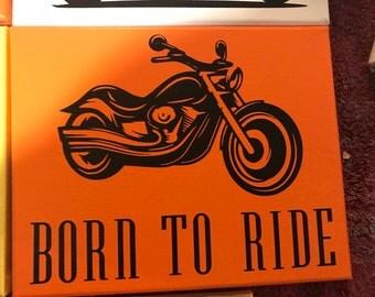 Born to ride canvas