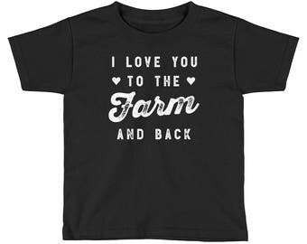 I Love You To The Farm And Back Kids Shirt   Farm Kid   Farm Kids   Farm Gift   Farmer shirt   Farm Life   Farming shirt  