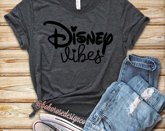 Disney vibes shirt- Womens disney shirt- disney inspired shirt- cute disney shirt- disney shirt
