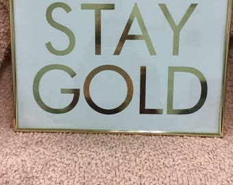 Stay Gold Glam sign
