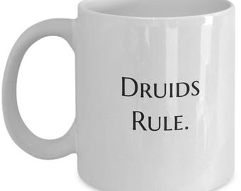 gift for druids, druids rule, pagan priest, stonehenge, spinal tap, statement mug, coffee mug, funny coffee mug, tea mug, hot chocolate mug