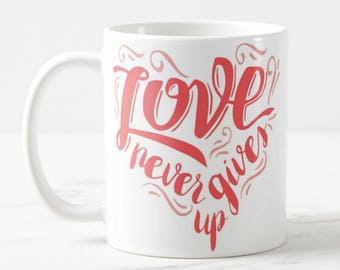 Romantic Mug #7 - Love Quote Mug - Love Mug - Quote Mug -Coffee Mug - For Her - For Him -Valentine Mug -Valentine Gift -Love Gift - Cute Mug