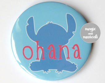 "Disney's Lilo and Stitch inspired button/badge/pin or magnet - ""Ohana"""