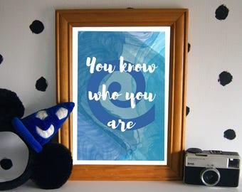 Moana Art Print - You Know Who You Are - Disney Quote Print - Moana Quote Print - Disney Inspired