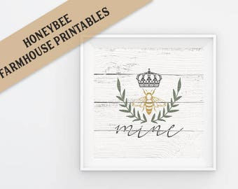 Bee Mine Rustic Farmhouse Printable