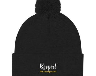 Respect The Unexpected Pom Pom Knit Cap